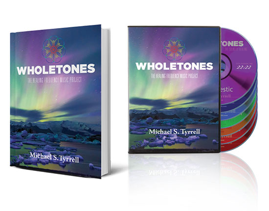 Wholetones: Healing Frequencies Music Project by Michael Tyrrell